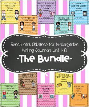 Benchmark Advance for Kindergarten Unit 1-10 Writing Journals BUNDLE