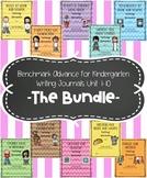 Benchmark Advance for Kindergarten Unit 1-10 Writing Journ