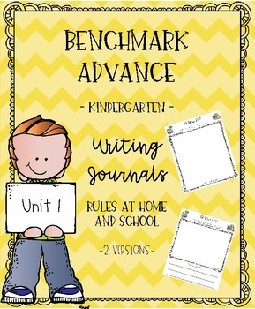 Benchmark Advance for Kindergarten Unit 1 Writing Journals