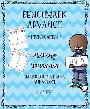 Benchmark Advance for Kindergarten Unit 5 Writing Journals
