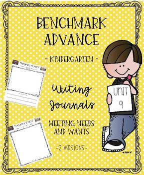 Benchmark Advance for Kindergarten Unit 9 Writing Journals
