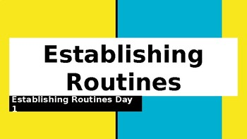 Benchmark Advanced Establishing Routines Day 1-Day 11 Powerpoint