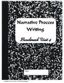 Benchmark Advanced Unit 4 First Grade Narrative Writing Process Packet