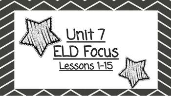 Benchmark Advanced Second Grade ELD Focus Wall Unit 7 (Lessons 1-15)