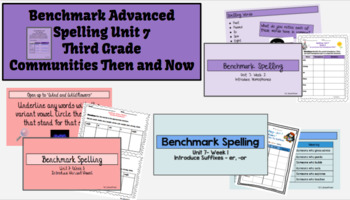 Benchmark Advanced Spelling, Grade 3 Unit 7 Supplemental Material
