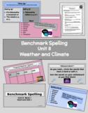 Benchmark Advanced Spelling, Grade 3 Unit 8 Supplemental Material