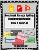 Benchmark Advanced Spelling, Grade 3 Units 1-10