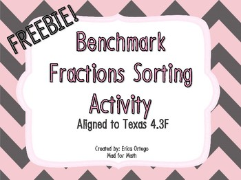 Benchmark Fractions Matching & Sorting Activity 4.3F FREEBIE