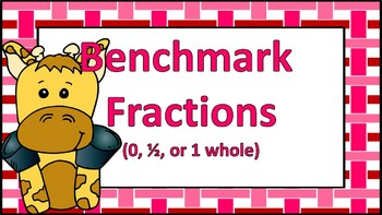 Benchmark Fractions Task Cards {0, 1/2, or 1 Whole}