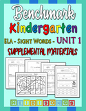 Benchmark Kindergarten Unit 1 - Sight Words Supplemental M
