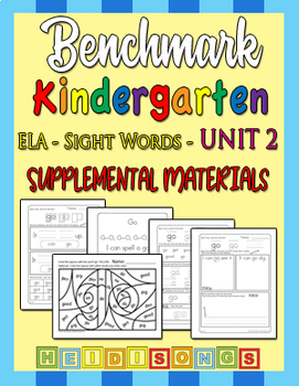 Benchmark Kindergarten Unit 2 - Sight Words Supplemental Materials