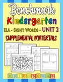 Benchmark Kindergarten Unit 2 - Sight Words Supplemental M