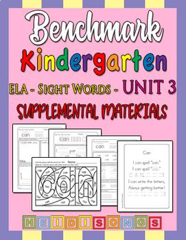 Benchmark Kindergarten Unit 3 - Sight Words Supplemental Materials