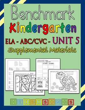 Benchmark Advance Kindergarten Unit 5 - Supplemental Materials