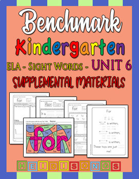 Benchmark Kindergarten Unit 6 - Sight Words Supplemental Materials