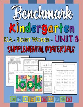 Benchmark Kindergarten Unit 8 - Sight Words Supplemental Materials