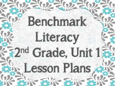Benchmark Literacy 2nd Grade Unit 1 Lesson Plans