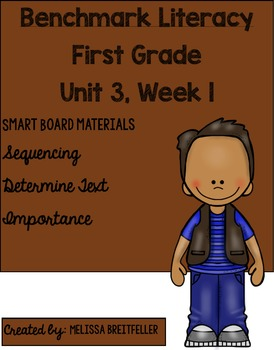 Benchmark Literacy First Grade Unit 3, Week 1