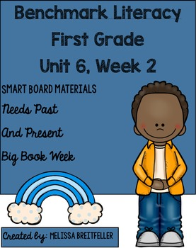 Benchmark Literacy First Grade Unit 6, Week 2