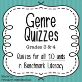 Benchmark Literacy Genre Quizzes for all 10 units - grades 3 & 4