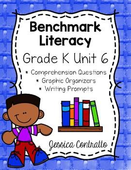 Benchmark Literacy Kindergarten Comprehension Worksheets Unit 6