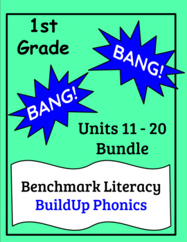 "Benchmark Literacy Phonics 1st Grade ""BANG"" game Units 11-20 Bundle"
