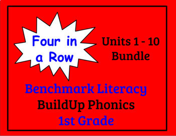 Benchmark Literacy Phonics 1st Grade Four in a Row Units 1-10 Bundle