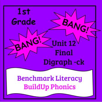 "Benchmark Literacy Phonics 1st Grade Unit 12 ""BANG"" game"