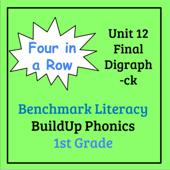 Benchmark Literacy Phonics 1st Grade Unit 12 Four in a Row