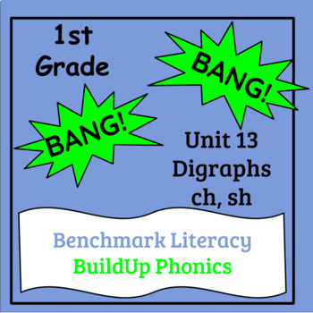 "Benchmark Literacy Phonics 1st Grade Unit 13 ""BANG"" game"
