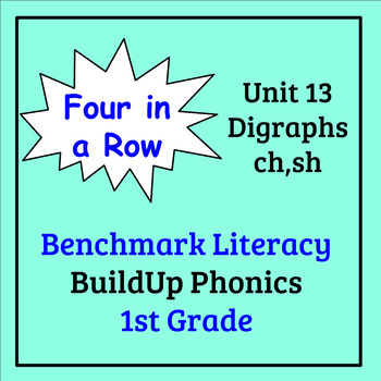 Benchmark Literacy Phonics 1st Grade Unit 13 Four in a Row