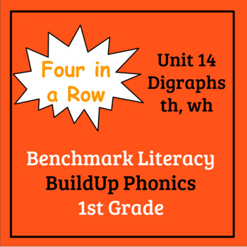 Benchmark Literacy Phonics 1st Grade Unit 14 Four in a Row