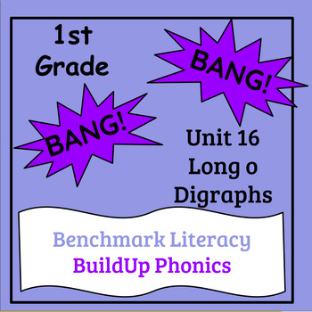 "Benchmark Literacy Phonics 1st Grade Unit 16 ""BANG"" game"