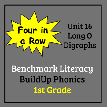 Benchmark Literacy Phonics 1st Grade Unit 16 Four in a Row