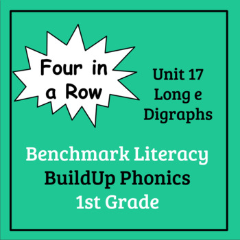 Benchmark Literacy Phonics 1st Grade Unit 17 Four in a Row