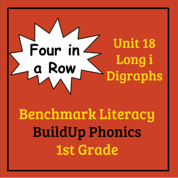 Benchmark Literacy Phonics 1st Grade Unit 18 Four in a Row