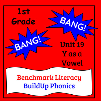 "Benchmark Literacy Phonics 1st Grade Unit 19 ""BANG"" game"