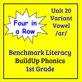 Benchmark Literacy Phonics 1st Grade Unit 20 Four in a Row