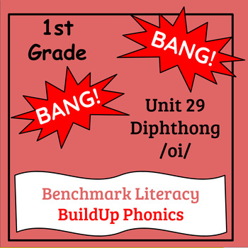 "Benchmark Literacy Phonics 1st Grade Unit 29 ""BANG"" game"
