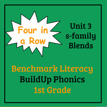 Benchmark Literacy Phonics 1st Grade Unit 3 Four in a Row