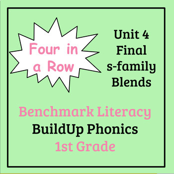 Benchmark Literacy Phonics 1st Grade Unit 4 Four in a Row