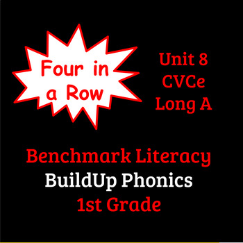 Benchmark Literacy Phonics 1st Grade Unit 8 Four in a Row