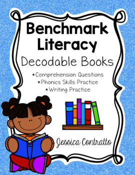 Benchmark Literacy Phonics Decodable Book Comprehension Papers