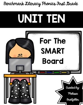 Benchmark Literacy Phonics Unit 10 for the SMART Board
