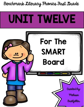Benchmark Literacy Phonics Unit 12 for the SMART Board