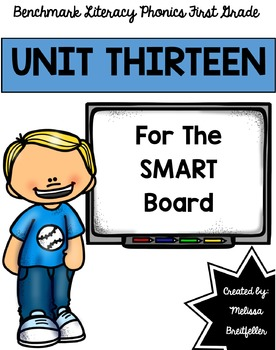 Benchmark Literacy Phonics Unit 13 for the SMART Board
