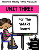 Benchmark Literacy Phonics Unit 3 for the SMART Board