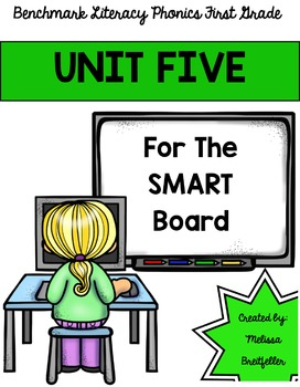 Benchmark Literacy Phonics Unit 5 for the SMART Board