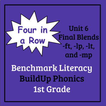 Benchmark Literacy Phonics 1st Grade Unit 6 Four in a Row