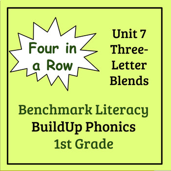 Benchmark Literacy Phonics 1st Grade Unit 7 Four in a Row